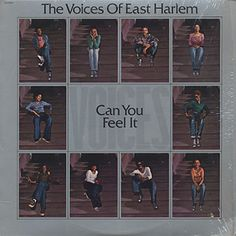 Can You Feel It / The Voices Of East Harlem