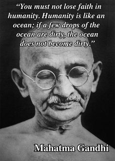 quote humanity wisdom gandhi