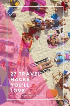 I just love these 27 travel hacks. They've helped me to travel full time for the last 5 years. Travel tips.