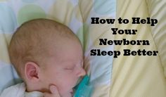 Five simple ways to help your newborn sleep longer throughout the night, from a mom with three kids.