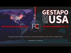 "Gestapo In The USA: The FCC's press intimidation, suppression of science, and ""5G"" rollout - YouTube"