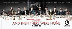"""""""And Then There Were None"""" will make its US premiere in two parts on Lifetime on Sunday, March 13th and Monday, March 14th."""