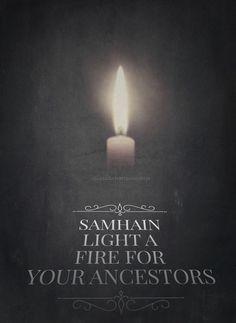 Light a fire for your ancestors