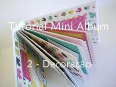 Tutorial | Scrapbook Mini Album - parte 2 (decoração)