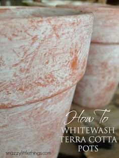How to Whitewash Terra Cotta Pots | by SnazzyLittleThings.com