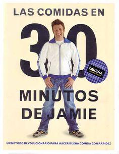 jamie in 30 minutes Jaimie Oliver, Chef Jamie Oliver, Best Cookbooks, Vintage Cookbooks, Book Cupcakes, Cooking Tips, Good Books, Menu, Spanish Food
