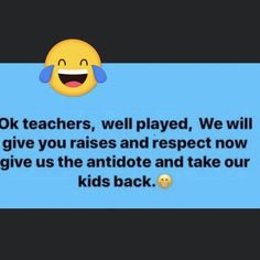 So thankful this pandemic did not happen while my kids were young. There would have been a triple homicide. So thankful this pandemic did not happen while my kids were young. There would have been a triple homicide. Haha Funny, Funny Jokes, Hilarious, Teacher Memes, Biology Humor, Chemistry Jokes, Grammar Humor, Science Jokes, Sarcastic Quotes