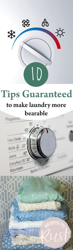 10 Tips Guaranteed To Make Laundry More Bearable