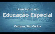 Que curso eu faço? Licenciatura em Educação Especial - UFSCar - São Carlos