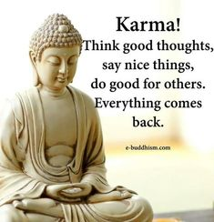 Positive quotes, motivational quotes, inspirational words of wisdom, wisdom Karma Quotes, Yoga Quotes, Wisdom Quotes, True Quotes, Best Quotes, Buddha Thoughts, Good Thoughts, Buddha Quotes Inspirational, Positive Quotes