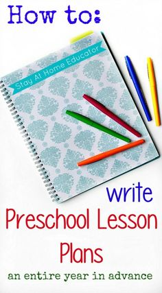 Preschool Lesson Planning - How to write preschool lesson plans an entire year in advance