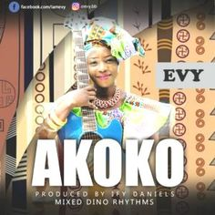 Owojela's Blog: [NEW MUSIC] Akoko by Evy