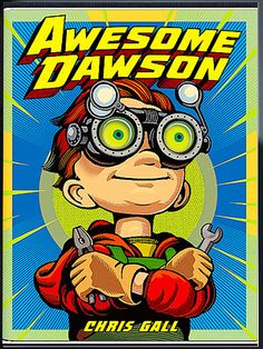 """So awesome! (Forgive the pun.) Chris Gall's AWESOME DAWSON was awarded """"Best Enhanced E-Book"""" by @Parents Magazine."""