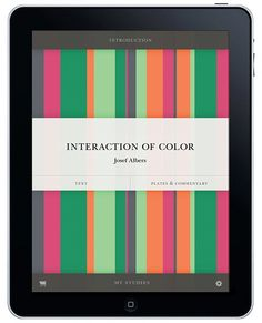Interaction of Color by Josef Albers released by Yale University Press in iPad version to commemorate the 50th anniversary of Bauhaus master Josef Albers's seminal primer on color theory. |  via architecturaldigest.com...