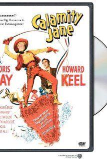 Calamity Jane, my favorite Doris Day movie!