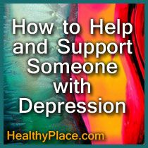 Learn how to help and support someone with depression. Get important steps to provide help for depression.