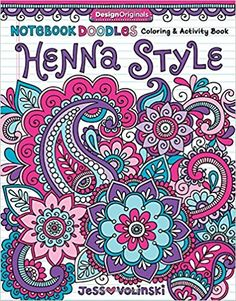 Notebook Doodles - Henna Style: Coloring & Activity Book by Jess Volinski. Discover 30 notebook doodle henna designs to color with watercolors, colored pencils, markers, crayons, or gel pens. Adult Coloring Pages, Coloring Books, Coloring Stuff, Traditional Mehndi Designs, Books For Tweens, Notebook Doodles, Henna Style, Doodle Coloring, Mandala Coloring