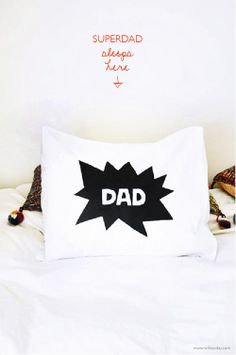 Make Dad a super Dad pillow | willowday