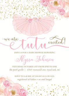 Tutu excited pink and gold baby shower invites Ballet Baby Shower, Ballerina Baby Showers, Baby Girl Shower Themes, Gold Baby Showers, Baby Shower Invites For Girl, Baby Ballerina, Ballerina Birthday Parties, 2nd Birthday, Ballerina Party