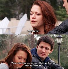 What would we do without Haley and Nathan? (: