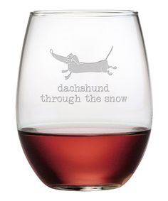 This Dachshund Snow Stemless Wineglass - Set of Four by Susquehanna Glass is perfect! #zulilyfinds