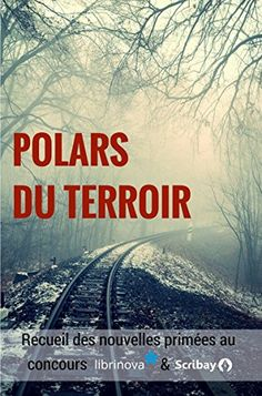 Polars du terroir de Ouvrage collectif https://www.amazon.fr/dp/B06W56FXYR/ref=cm_sw_r_pi_dp_x_.6DVyb7B6BSNC