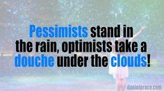 #quotes #quote #pessimist #optimist #rain
