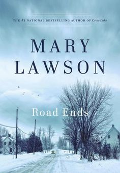 Author SM Hulse reviews Road Ends by Mary Lawson for #30Authors