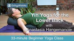 Yoga with Anastasia Hangemanole: Yin Yoga for the Lower Back