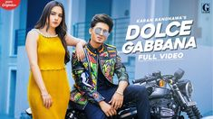 Dolce Gabbana Lyrics by Karan Randhawa is latest Punjabi song with music given by San B. Dolce gabbana song lyrics are written by Micheal and video is directed by Satti Dhillon. Old Song Lyrics, Neha Kakkar, Movie Releases, Movie Collection, Upcoming Movies, Bollywood News, News Songs, Singing, San