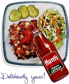 """Description: 1952 HUNT'S TOMATO CATSUP vintage print advertisement """"Deliciously yours! Hunt -- for the best. See your grocer's ads and look in his store . Retro Advertising, Retro Ads, Vintage Advertisements, 1950s Ads, Retro Posters, Vintage Posters, Retro Recipes, Vintage Recipes, Vintage Ads Food"""