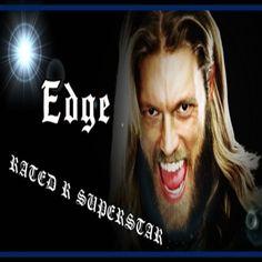 "My photo design of Adam Copeland aka ""Edge""/""Rated R Superstar"" ♥ ♥ ♥"