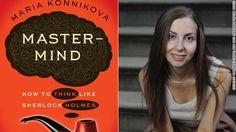 Author Maria Konnikova says multitasking isn't conducive to thinking clearly like Sherlock Holmes.