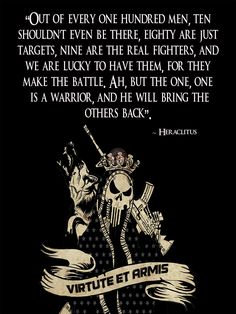 I Liked Heraclitus Fragments with Translation and Commentary Out of every one hundred men nine battle ah but the one is a warrior and he will bring the others back