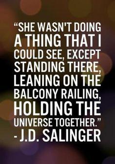 J.D Salinger_Holding the universe together