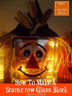 How To Make a Lighted Glass Block Scarecrow { 30 Minutes + Simple Supplies + Under $10!} - Cute Fall Halloween Crafts