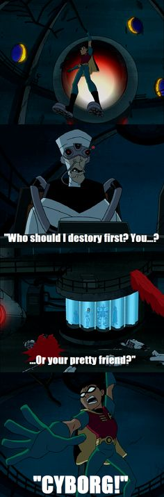 """Teen Titans--""""Who should I destroy first? You...or your pretty friend?"""""""