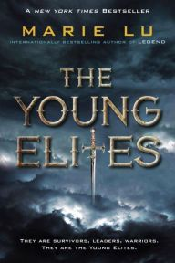The Young Elites, by Marie Lu This book is AMAZING!!! Warning: it broke my heart, it will break yours too.