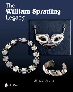 The William Spratling Legacy: Sandy Baum: 9780764338861: Books - Amazon.ca