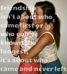 yes kaleigh miller, you will be my best friend until the end of time; no matter what happens we always got each others backs