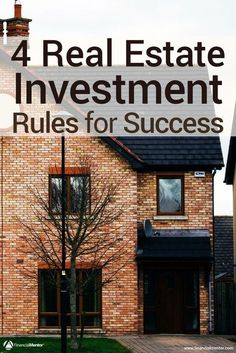 Are you interested in real estate investing? Make sure you follow these 4 rules to succeed with it, as timing and evaluating the market can make or break a good investment property.