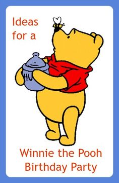 Find lots of Winnie the Pooh birthday party ideas to help you host a great celebration, including suggestions for decorations, games, food and more!