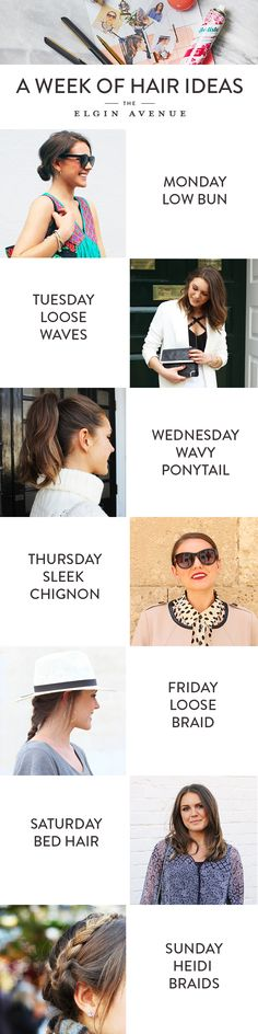 7 Days Of Hair Ideas - Take Inspiration For A Different Hair Style Every Day - From A Low Chignon, To Loose Waves To A High Ponytail - Experiment & Enjoy!