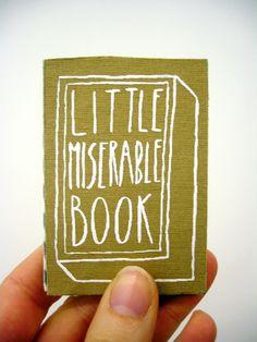 Little Miserable Book by Mariana Miserável, via Behance