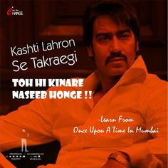 Kashti Lahron Se Takraegi Toh hi kinare naseeb honge ! 😎😎 Learn From Once Upon A Time In Mumbai✌🏼 Happy Today, In Mumbai, Action Movies, Attitude Quotes, Once Upon A Time, David, Learning, Movie Posters, Studying