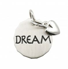 Sterling Silver Charm - Dream This charm would be perfect for my daughter Mackenzie.never stop Dreaming! Charm Jewelry, Silver Jewelry, Never Stop Dreaming, Lasting Memories, Engraved Gifts, Unique Fashion, To My Daughter, Jewelery, Coin Purse