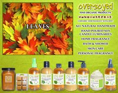 Leaves (Compare To Bath & Body Works®) Product Collection - Fresh breezes, ylang ylang and sandalwood mixed with patchouli, hints of pine needles and freshly fallen leaves give you a woodsy, earthy scent that evokes warmth and coziness. #OverSoyed #Leaves #Candles #HomeFragrance #BathandBody #Beauty