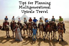 Tips for Planning Multigenerational Upscale Travel  << these pics are amazing!