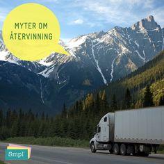 MYT:  Energiåtgången för att transportera förpackningarna och tidningarna äter upp miljönyttan med återvinningen.  SANNING:  Nej! Det är sant att transporter innebär energiåtgång, men återvinning innebär trots det en betydligt större vinst för miljön.  Källa: latgammaltblinytt.ftiab.se Photo And Video, Mountains, Videos, Nature, Travel, Instagram, Blame, Artificial Intelligence, Oblivion