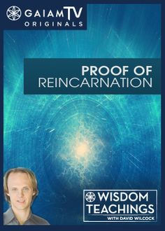 Many religions believe that souls can return from the afterlife to take on new identities in the physical world. But what evidence do we have that supports any truth behind the notion? Today on Wisdom Teachings, David Wilcock offers proof of reincarnation and explains how it is an important part of our ascension. Watch the full episode at GaiamTV.com!